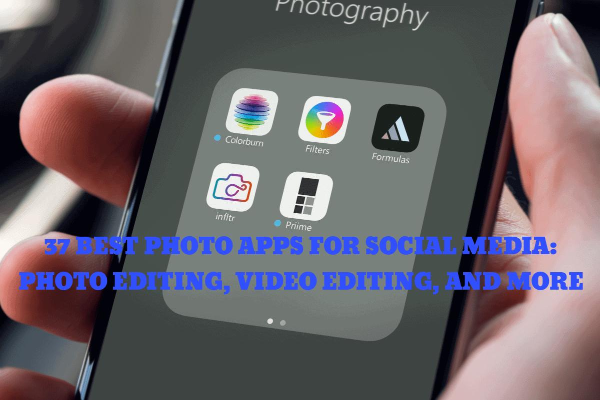 best photo apps for social media