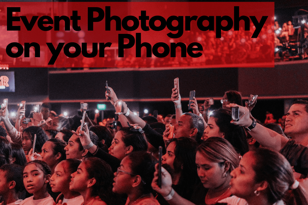 How To Do Event Photography On Your Phone